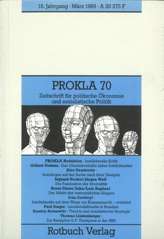 Ansehen Bd. 18 Nr. 70 (1988): Wir Intellektuelle