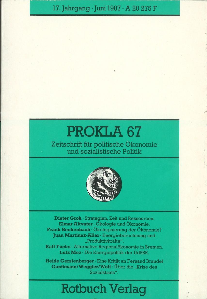 Ansehen Bd. 17 Nr. 67 (1987): Ökologie und Ökonomie