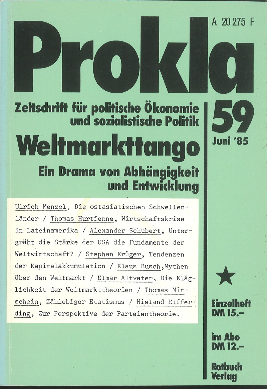 Ansehen Bd. 15 Nr. 59 (1985): Weltmarkttango - Ein Drama von Abhängigkeit und Entwicklung