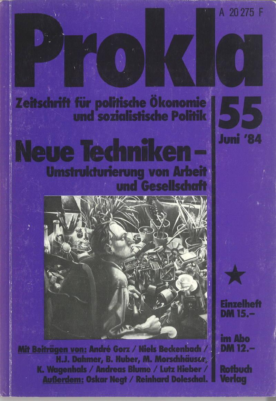 Ansehen Bd. 14 Nr. 55 (1984): Neuen Techniken - Umstrukturierung von Arbeit und Gesellschaft