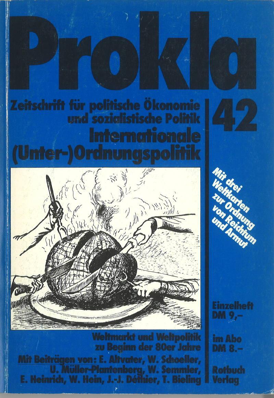 Ansehen Bd. 11 Nr. 42 (1981): Internationale (Unter-) Ordnungspolitik. Weltmarkt und Weltpolitik zu Beginn der 80er Jahre