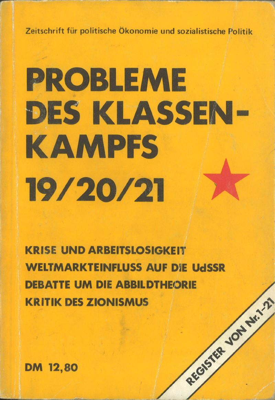 Ansehen Bd. 5 Nr. 19/20/21 (1975): Krise und Arbeitslosigkeit, Weltmarkteinfluss auf die UdSSR, Debatte um die Abbildtheorie, Kritik des Zionismus