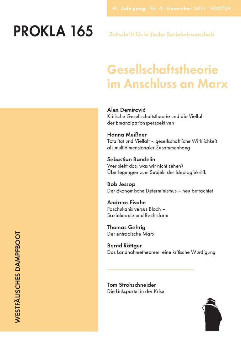 Ansehen Bd. 41 Nr. 165 (2011): Gesellschaftstheorie im Anschluss an Marx