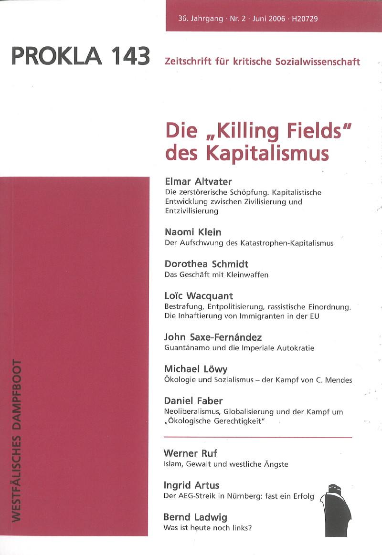"Ansehen Bd. 36 Nr. 143 (2006): Die ""Killing Fields"" des Kapitalismus"